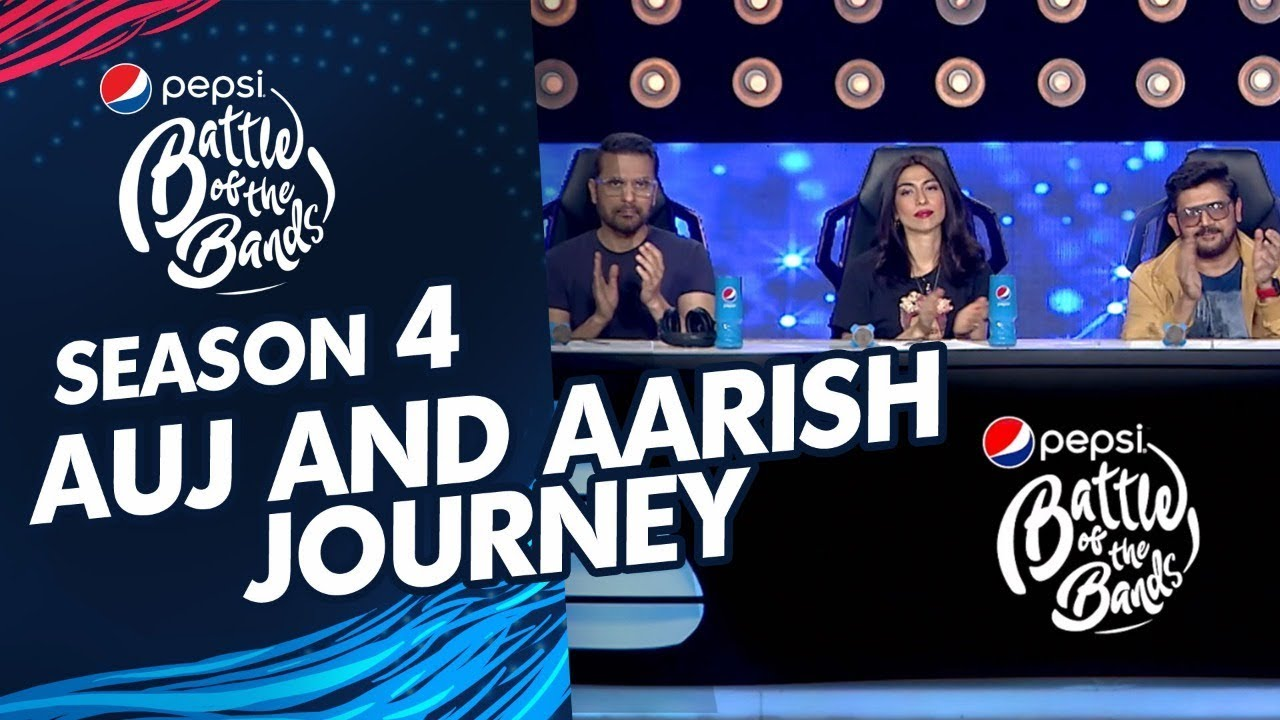 Auj and Aarish | Journey | Season 4 | Pepsi Battle of the Bands