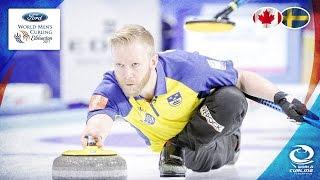 Canada v Sweden - Round-robin - Ford World Men's Curling Championship 2017