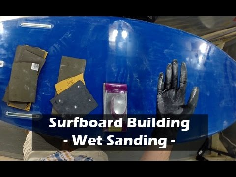 Final Sanding and Polish of a Surfboard: How to Build a Surfboard #37