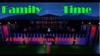 Temps de la famille Roblox 2 Joueur Kingdom Tycoon