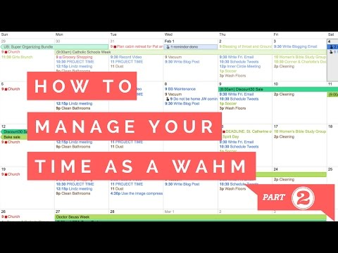 How to manage your time as a WAHM part 2