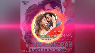 VAELAIKARAN- official iraiva ringtone theme