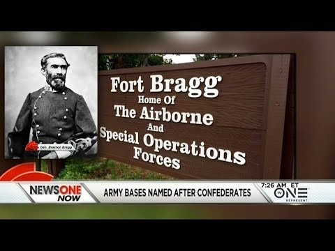 The Truth About America: Army Bases Around Nation Named After Confederate War Figures