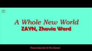 Whole New World 1 Hour - ZAYN, Zhavia Ward