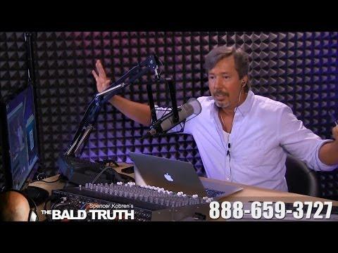 Spencer Kobren's The Bald Truth Ep 98 - 7-1-14