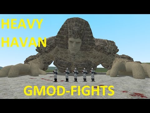 EPIC HEAVY HAVAN NPC - GMOD-FIGHTS