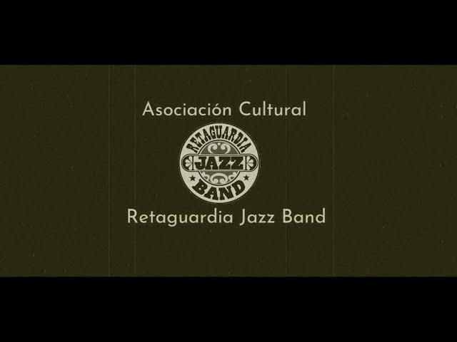 Bienvenidos, a la Asociación Cultural Retaguardia Jazz Band