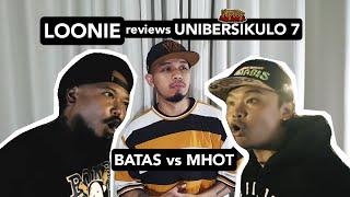 LOONIE | BREAK IT DOWN: Rap Battle Review E32 | UNIBERSIKULO 7: BATAS vs MHOT