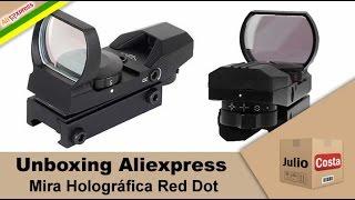 Unboxing Aliexpress - Mira Holográfica RedDot (AVISO DE IMPORTAÇÃO)
