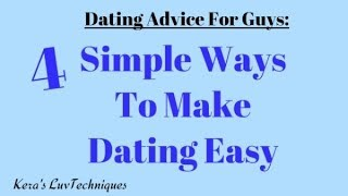 4 Dating Tips For Guys