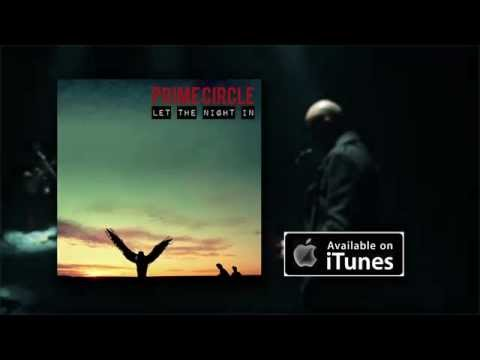 PRIME CIRCLE - Let The Night In Album Video