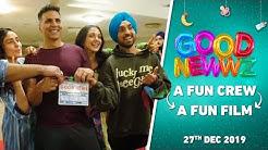 #BehindTheGoodNewwz   Fun Crew = Fun Film   Akshay, Kareena, Diljit, Kiara, Raj   Good Newwz   27Dec