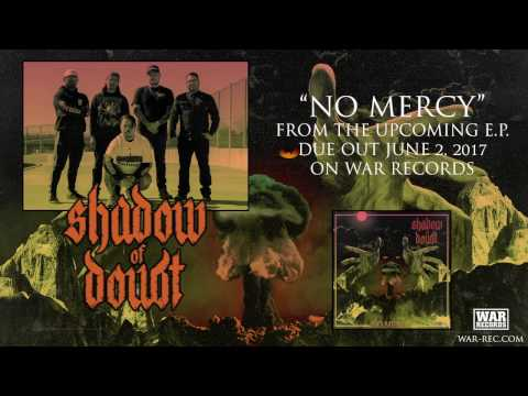 "SHADOW OF DOUBT - ""NO MERCY"" (OFFICIAL AUDIO)"