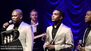 Bala Brothers - Nella Fantasia (Live at Emperors Palace)