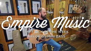 Staff Pick of the Week - The Taylor GS Mini-e Bass