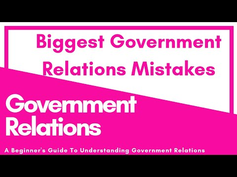 Top 5 Biggest Government Relations Mistakes Beginners Make | Government Relations
