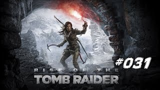 RISE OF THE TOMB RAIDER #031 - Der unsterbliche Prophet