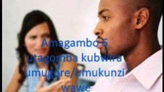 Amagambo 6 ya Kazarusenya utagomba kubwira umukunzi wawe