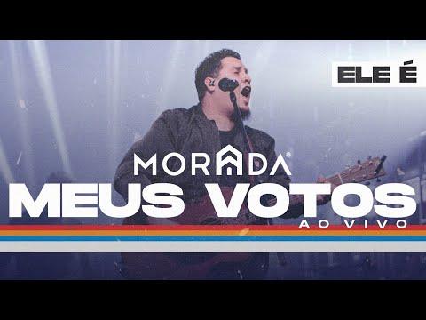 MORADA – MEUS VOTOS