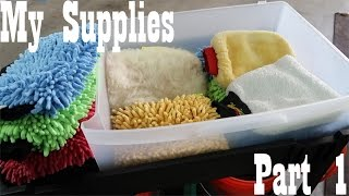 MY Detailing Supplies/Products (Part 1 of 3)