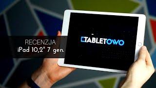 Recenzja iPada 10,2 cala 7. generacji - test Tabletowo.pl