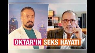 Fatih Altaylı : Oktar'ın seks hayatı