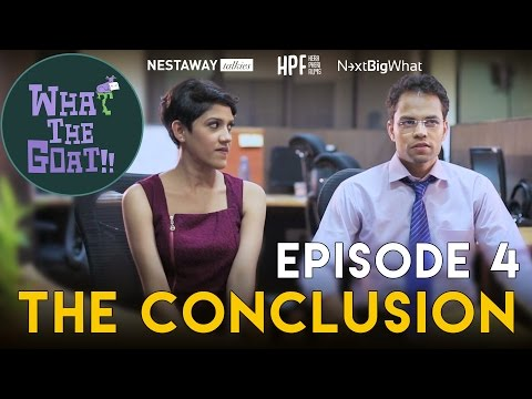 What The Goat | Episode 04 | The Conclusion