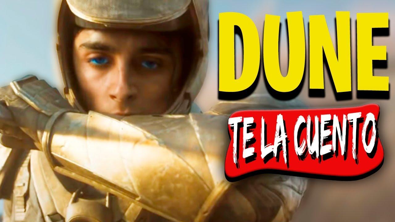 Dune / Te la Cuento