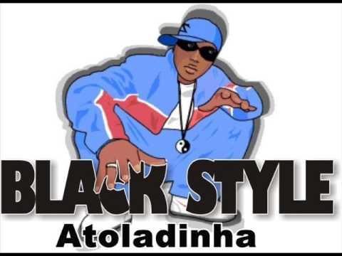 Nova Musica~Black Style~Atoladinha.