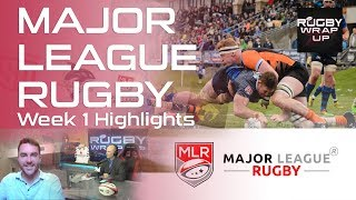 Major League Rugby: Recap, Predictions, Interviews with Davies, Quill, Magie, Fawsitt