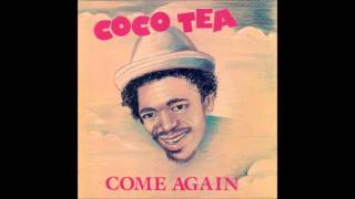 Cocoa Tea   Come again   04   Nah look no work