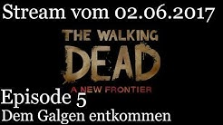 The Walking Dead A New Frontier Staffel 3 Episode 5: Stream vom 02.06.2017 [Let's play / deutsch]