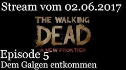 The Walking Dead A New Frontier Staffel 3 Episode 5: Stream vom 02.06.2017 [Let's play / deutsch]