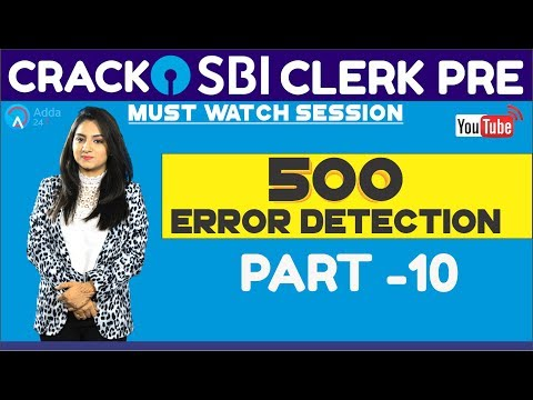 SBI CLERK PRE 2018 | 500 Error Detection (Part-10) By Anchal Mam | English | Online Coaching For SBI