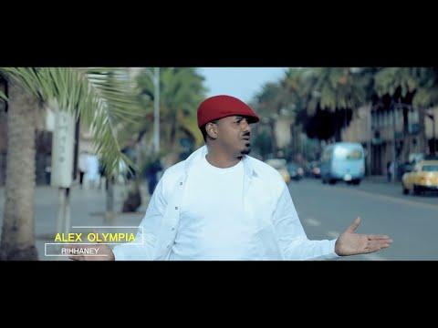 "Alex Olompia (አሌክስ ኦሎምፒያ) ""ሪሓነይ Rihanney"" New Ethiopian & Eritrean Music 2019 (Official Video)"
