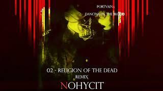 Portvain - Religia mertvih (Nohycit Remix)