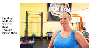 Tabitha's Story: MS Doesn't Define This Powerlifter