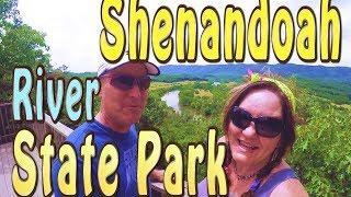 SHENANDOAH RIVER STATE PARK TOUR!