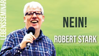 Baixar Robert Stark - Nein! (Lebensseminar 20.11 14:30 Die Taube)