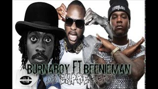 BurnaBoy FT BeenieMan SOKE REMIX with DJ EXPRESSION
