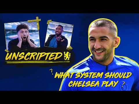 What system should Chelsea play? | Chelsea Unscripted Episode 2