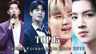 [TOP 15] Tallest Korean Male Idols 2018 (KPOP)
