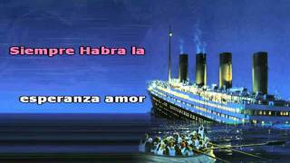 Titanic ~ Celine Dion ~ Karaoke ~ Spanish Version