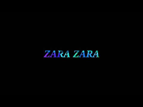 zara-zara-black-screen-whatsapp-status-with-lyrics