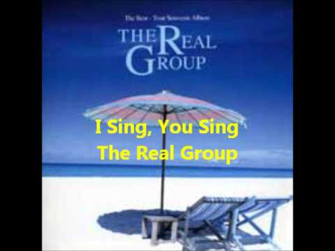 I Sing, You Sing (a cappella, The Real Group)