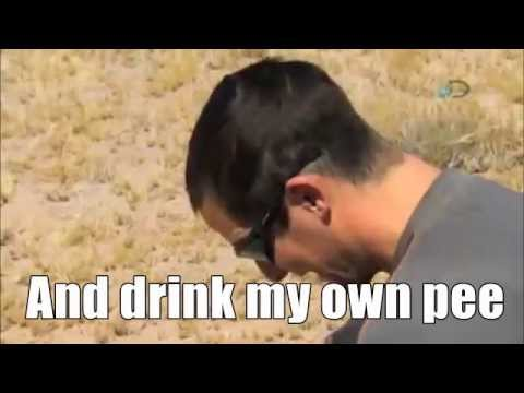 Bear Grylls Tribute - 'Drink My Own Pee' (Urine Credible Mix)