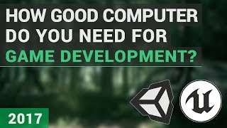 Best Computer Configuration you should buy for best Game Development