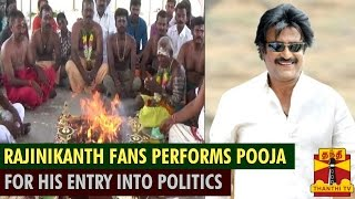 Superstar Rajinikanth Fans Perform Special Yagam For His Entry Into Politics