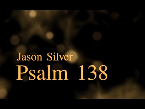 🎤 Psalm 138 Song with Lyrics  Thanksgiving and Praise  Jason Silver WORSHIP SONG