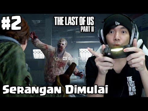 Gawat Ellie DiSerang - The Last Of Us Part 2 Indonesia #2